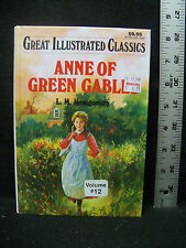 ANNE OF GREEN GABLES - GREAT ILLUSTRATED CLASSICS HARDCOVER