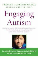 Engaging Autism: Helping Children Relate, Communicate and Think with the DIR Flo