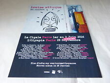 LOUISE ATTAQUE - Publicité de magazine / Advert CONCERT JUIN 2016 COMPLET !!!