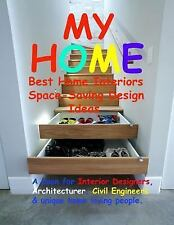 My Home : Best Space-Saving Design Ideas by Sunny Chanday (2014, Paperback,...