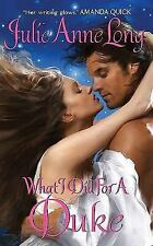 What I Did For a Duke: Pennyroyal Green Series Long, Julie Anne Mass Market Pap