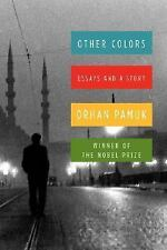 NEW - Other Colors: Essays and a Story by Orhan Pamuk