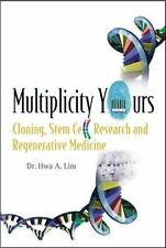 Multiplicity Yours: Cloning, Stem Cell Research And Regenerative-ExLibrary