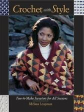 Crochet with Style: Fun-to-Make Sweaters for All Seasons-ExLibrary