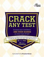 The Anxious Test-Taker's Guide to Cracking Any Test (College Test Preparation)