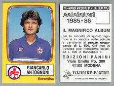 FIGURINA CALCIATORI PANINI 1985/86 - NUOVA/NEW N.92 ANTOGNONI - FIORENTINA