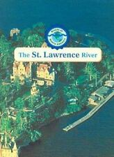 The St. Lawrence River (Rivers of North America)