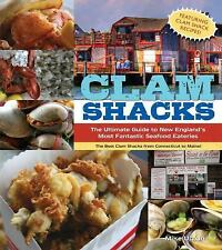 Clam Shacks: The Ultimate Guide and Trip Planner to New England's Most Fantastic