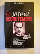 Le Grand Recrutement  / Thierry Wolton  / éd.Grasset - 1993