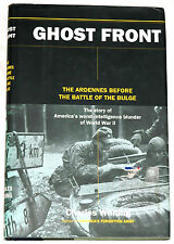 Ghost Front: The Ardennes Before the Battle of the Bulge by Charles Whiting