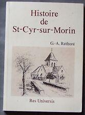 Col Res Universis 1989 Histoire de St CYR sur MORIN Réthoré Seine et Marne BE