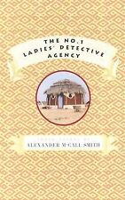 The No. 1 Ladies' Detective Agency Detective Agency Alexander McCall Smith HC