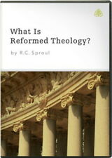 What Is Reformed Theology? by R. C. Sproul, Twelve 23-minute messages on 3 DVDs