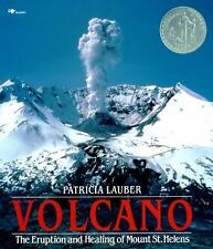 Volcano The Eruption and Healing of Mount St. Helens by Patricia Lauber Newbery