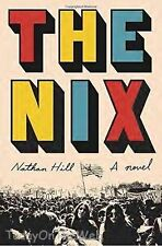The Nix: A Novel Hardcover by Nathan Hill