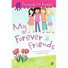 My Forever Friends by Julie Bowe (2012, Paperback)