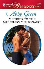 Mistress to the Merciless Millionaire (Harlequin Presents)