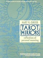Tarot Mirrors: Reflections of Personal Meaning Greer, Mary K
