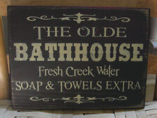 PRIMITIVE COUNTRY  THE OLDE BATHHOUSE  SIGN