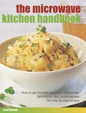 The Microwave Kitchen Handbook : How to Get the Best Out of Your Microwave:...