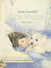 Dr. White by Jane Goodall