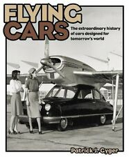 FLYING CARS: BY PATRICK J. Gyger