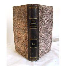 rare RECUEIL GENERAL DES LOIS ET ORDONNANCES par les notaires tome 17 année 1847