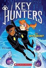 Key Hunters: The Spy's Secret 2 by Eric Luper (2016, Paperback)