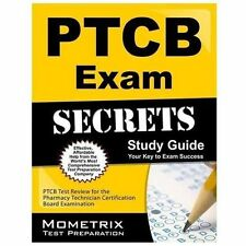 Secrets of the PTCB Exam Study Guide : PTCB Test Review for the Pharmacy...