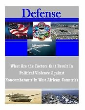 What Are the Factors That Result in Political Violence Against Noncombatants...