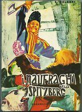 SALGARI_I NAUFRAGHI DELLO SPITZBERG_Ed. Carroccio, 1962_Coll. NORD-OVEST*