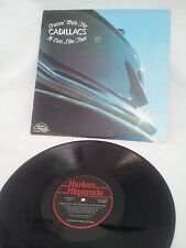 CRUISIN WITH THE CADILLACS N' CATS LIKE THAT - VINTAGE 1972 COLLECTIBLE LP