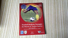 Football Medicine Strategies for Muscle & Tendon Injuries (Soccer) 2013