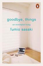 Adiós, cosas: en Minimalista Living   Fumio Sasaki