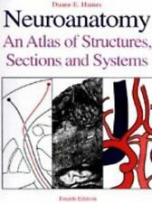 Neuroanatomy: An Atlas of Structures, Sections, and Systems Haines, Duane E. Sp