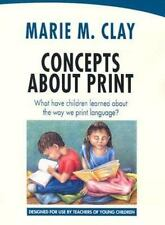 Concepts about Print : What Have Children Learned about the Way We Print...