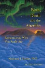Signed BIRTH DEATH and the AFTERLIFE Madonna Kettler Spirituality Paranormal