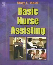 Basic Nurse Assisting by Mary E. Stassi (2005, Paperback)