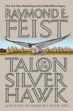 Talon of the Silver Hawk, Raymond E. Feist 2003, Conclave of Shadows Book 1