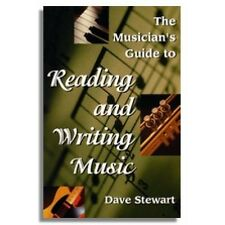 The Musicians Guide to Reading and Writing Music by Dave Stewart (Paperback,...