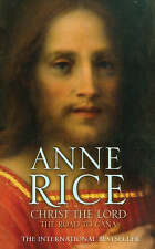 Christ the Lord: The Road to Cana by Anne Rice (Paperback, 2009)