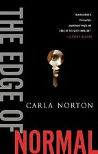 The Edge of Normal (Reeve LeClaire Series) Norton, Carla Hardcover
