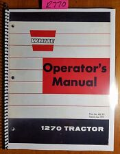 WFE White Oliver Cockshutt 1270 Tractor Owner's Operator's Manual 432 373 6/73