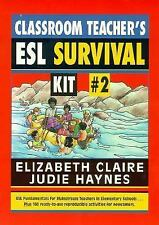 Classroom Teacher's ESL Survival Kit #2, The