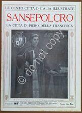 Le cento città d'Italia illustrate - n° 162 - Sansepolcro Piero della Francesca