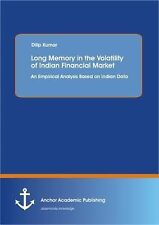 Long Memory in the Volatility of Indian Financial Market: an Empirical...