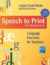 Speech to Print Workbook : Language Exercises for Teachers, Second Edition by...