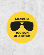 Parks and Recreation 'Macklin, You Son of a B*tch' Sticker! FBI Burt Macklin