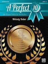 New A Perfect 10, Bk 4 : 10 Piano Solos in 10 Styles Bk 4 (2013, Paperback)
