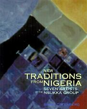 New Traditions from Nigeria : Seven Artists of the Nsukka Group by Simon...